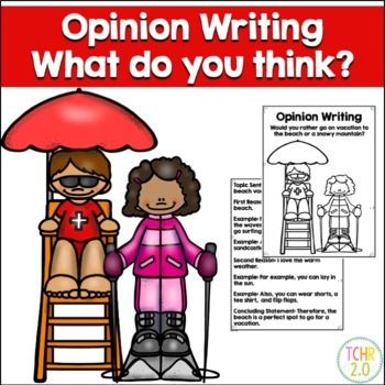Opinion Writing Prompt Vacation Beach vs. Snowy Mountain