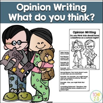 Opinion Writing Bedtime On a School Night