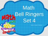 Math Bell Ringers Set 4