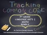 CCSS Bundle: Tracking Common Core 1st Language Arts & Math