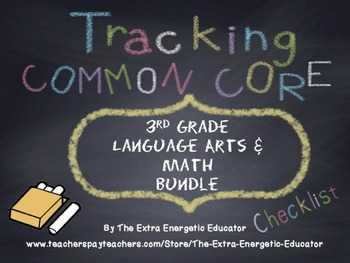 Custom: CCSS Bundle: Tracking Common Core 3rd ELA & Math Checklists {TRIMESTER}