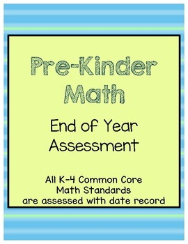 CCSS Common Core Math Pre-K End of Year Assessment