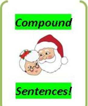CCSS: Compound Sentences: A Christmas Story!