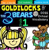 Academic Vocabulary Goldilocks and the Three Bears Gr. 1