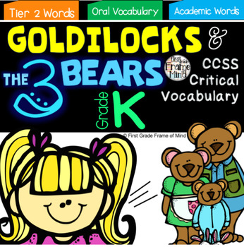 Academic Vocabulary Goldilocks and the Three Bears Anchor
