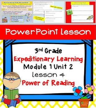 Engage NY Expeditionary Learning 3rd grade Module 1 Unit 2 Lesson 4 Power Point