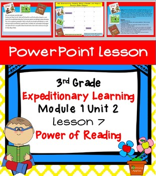 Engage NY Expeditionary Learning 3rd grade Module 1 Unit 2 Lesson 7 Power Point