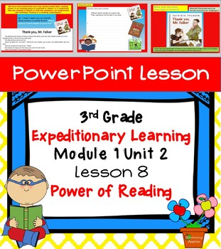 Engage NY Expeditionary Learning 3rd grade Module 1 Unit 2 Lesson 8 Power Point