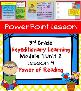 Engage NY Expeditionary Learning 3rd grade Module 1 Unit 2 Lesson 9 Power Point