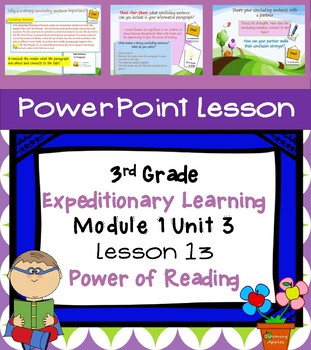 Engage NY Expeditionary Learning 3rd grade Module 1 Unit 3 Lesson 13 Power Point