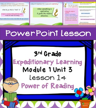 Engage NY Expeditionary Learning 3rd grade Module 1 Unit 3 Lesson 14 Power Point