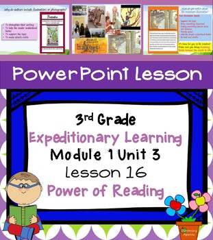 Engage NY Expeditionary Learning 3rd grade Module 1 Unit 3 Lesson 16 Power Point