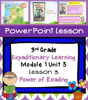 Engage NY Expeditionary Learning 3rd grade Module 1 Unit 3 Lesson 3 Power Point
