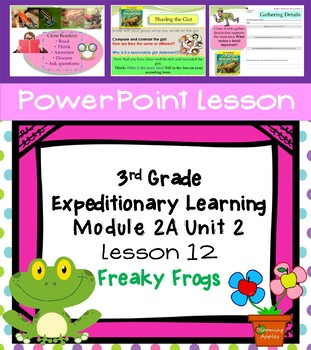 Engage NY Expeditionary Learning 3rd grade Module 2A Unit 2 Lesson 12 PowerPoint