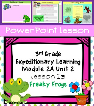 Engage NY Expeditionary Learning 3rd grade Module 2A Unit 2 Lesson 13 PowerPoint