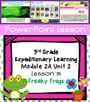 Expeditionary Learning 3rd Grade Power Point Lesson Module 2A Unit 2 Lesson 5