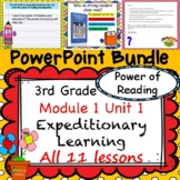 Expeditionary Learning 3rd Grade Power Point Bundle Module 1 Unit 1 Lessons 1-11