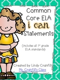CCSS ELA I Can Statements