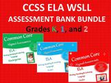 CCSS ELA Writing, Speaking & Listening Assessment Bank Bundle Grades K - 2