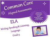 CCSS ELA Writing, Speaking & Listening, Language Assessment Bank Grade 3