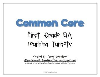 CCSS First Grade Learning Targets: ELA