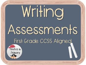 CCSS First Grade Writing Assessments