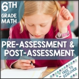 CCSS Grade 6 Math Pre-Assessment and Post-Assessment