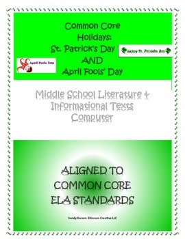 CCSS HOLIDAYS ST. PATRICK'S & APRIL FOOL'S DAY COMPUTER Literature & Info Texts