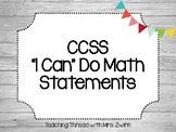 """CCSS """"I Can"""" Do Math Statements"""