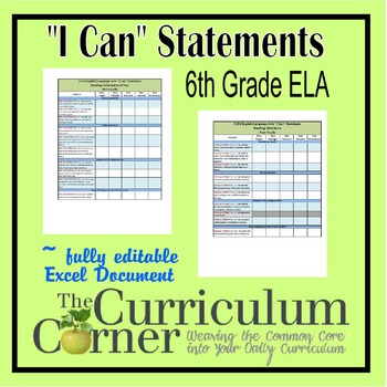 """CCSS """"I Can"""" Statements Checklists 6th Grade ELA Fully Editable Excel Document"""