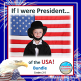 """IF I WERE PRESIDENT FOR A DAY"" BUNDLE TEXT-BASED WRITING"
