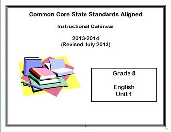 Common Core State Standards Calendar and Lesson Plans Grade 8 English Unit 1