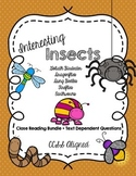 CCSS Interesting Insects 5 Text + Text Dependent Questions Close Reading Bundle