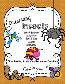 CCSS Interesting Insects 5 Text + Text Dependent Questions