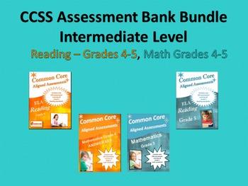 CCSS Intermediate Assessment Bank Bundle Reading and Mathematics Grades 4-5