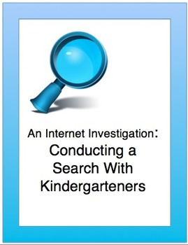 CCSS: KINDERS CONDUCT AN INTERNET SEARCH: PreK-1