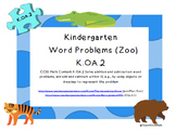 CCSS K.OA.2 Word Problems (Zoo) Set A