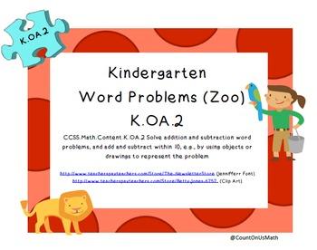 CCSS K.OA.2 Word Problems (Zoo) Set B