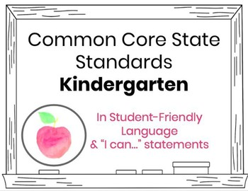 CCSS Kindergarten Editable Standards in Student-Friendly Language Print-and-Go!