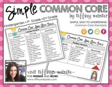 Simple Common Core Kindergarten, First Grade & Second Grad
