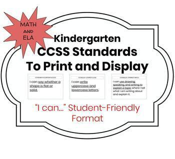 """CCSS Kindergarten Standards in Student-Friendly """"I Can"""" Format Print-and-Go!"""