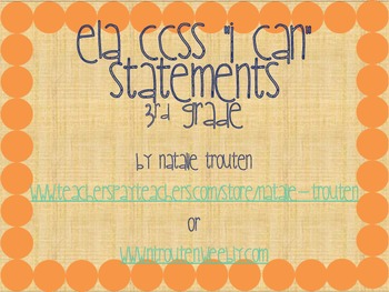 "CCSS Language Arts ""I Can"" Statements for 3rd Grade"