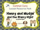 CCSS Lesson Resource Pack for Henry and Mudge