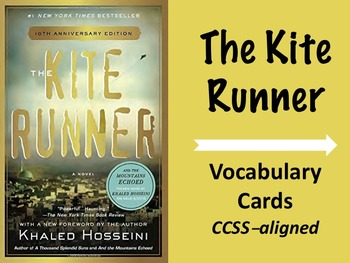 Kite Runner Vocabulary Cards--vocabulary words, flashcards & games, CCSS