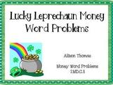 CCSS Lucky Leprechaun Money Word Problems