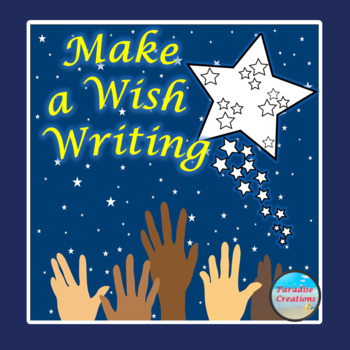"""CCSS """"MAKE A WISH"""" TEXT-BASED WRITING ASSIGNMENT"""