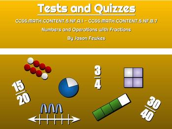CCSS.MATH.CONTENT.5.NF.A.1 - CCSS.MATH.CONTENT.5.NF.B.7 Tests and Quizzes