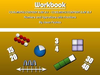 CCSS.MATH.CONTENT.5.NF.A.1 - CCSS.MATH.CONTENT.5.NF.B.7 Workbook