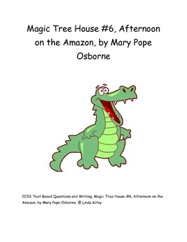 CCSS Magic Tree House #6, Afternoon on the Amazon