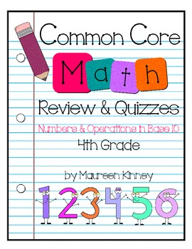CCSS Math 4th Grade Numbers & Operations in Base 10 Review and Quizzes